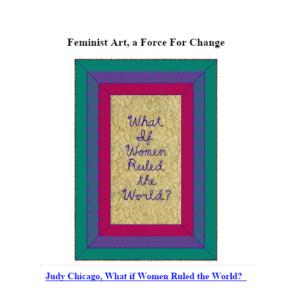 Feminist Art, a Force For Change