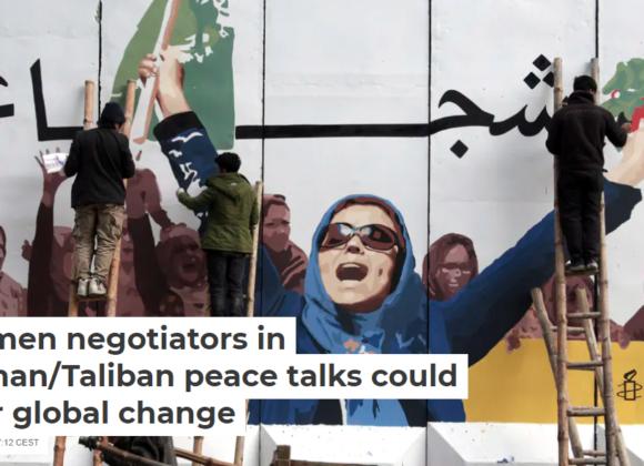 Women negotiators in Afghan/Taliban peace talks could spur global change